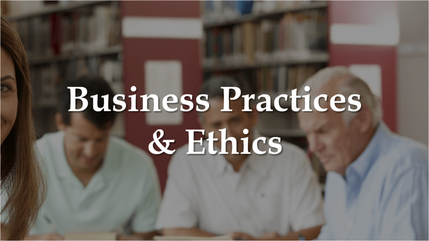 Business practices & Ethics