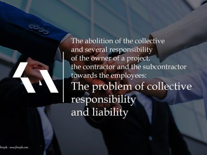 The abolition of the collective responsibility of the owner of a project towards the employees